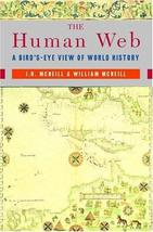 The Human Web: A Bird's-Eye View of World History [Paperback] [Dec 15, 2... - $11.50