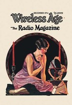 Wireless Age: December 1924 12x18 Poster by Wistehuff - €17,19 EUR