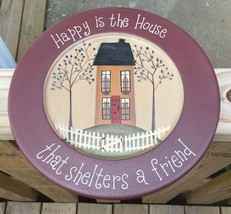 31662H - Happy is a House Wood Plate  - $12.95