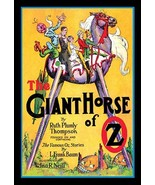 The Giant Horse of Oz 20x30 Poster by John R. Neill - $24.95