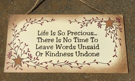 p107 - Life is so Precious Wood Sign  - $2.95
