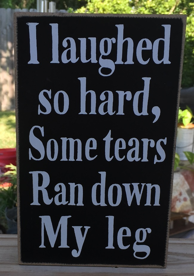 Primary image for Primitive Wood Box Sign- PD60962 I laughed so hard some tears ran down my leg