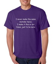 Men's T Shirt Never Make The Same Mistake Twice Funny Tee - $10.94+
