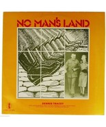 DENNIS TRACEY No Man's Land 1979 LP Record English Scottish Celtic Folk ... - $14.95