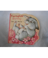 Fuzzytail Rabbit by Lisa McCue - A Chunky Book  1992 - $11.00