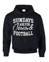 Adult Hoodie Sundays Are For Jesus And Football Love Funny - $23.94+