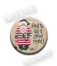 Good Night Santa Needle Nanny needle minder cross stitch Lizzie Kate Quilt Dots  - $12.00