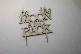 Custom To the Moon and Back Wedding Cake Topper -Anniversary  Cake Topper - $15.77 CAD