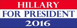 Hillary for President 2016 Democrat 3x8 Magnet Decal - $6.99