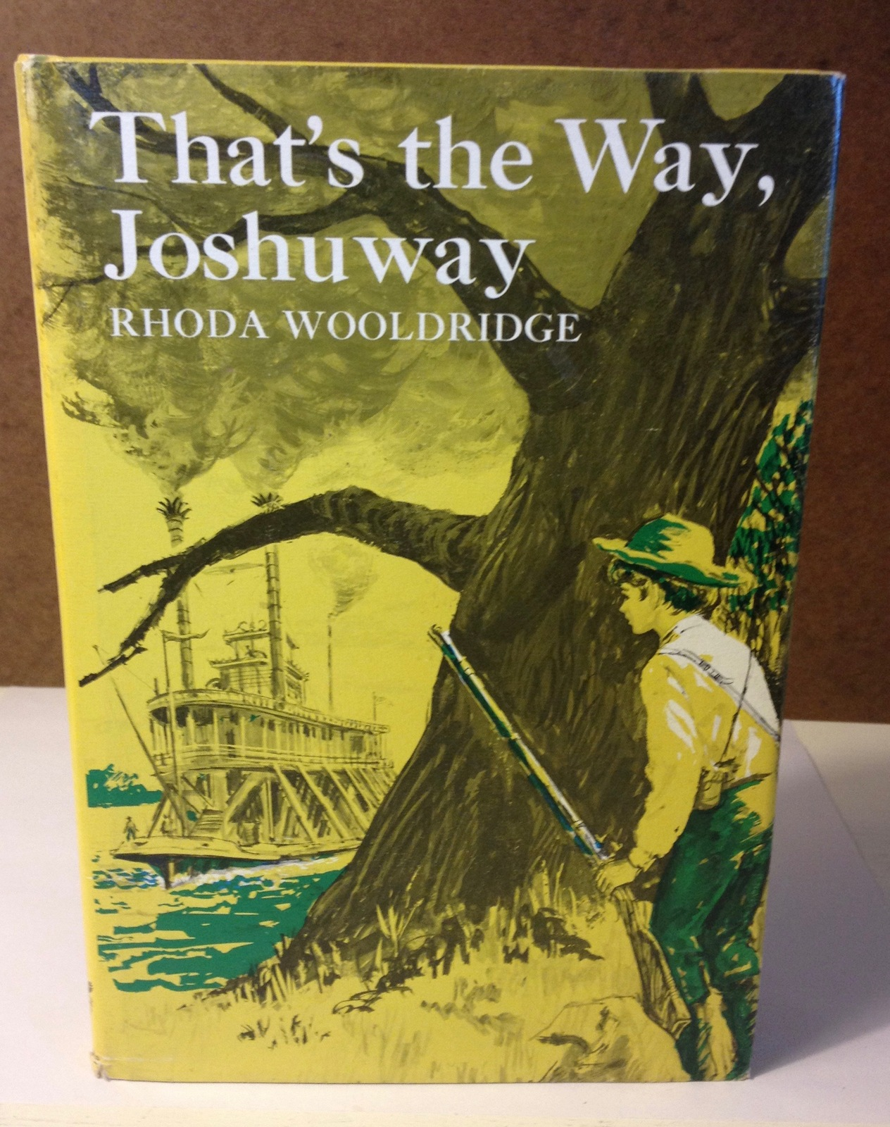 That's the Way Joshuway Rhoda Wooldridge Hardback DJ 1965 Signed