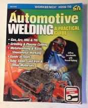 Automotive Welding : A Practical Guide by Jeffery Zurschmeide (2009, Paperback)