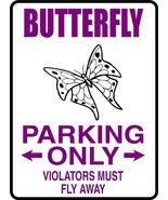 Butterfly Parking Only - 9 in. x 12 in. Aluminum Sign - $11.44