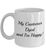 Hair Dresser Stylist #1 Coffee Mug Cup 11 oz. Never Fade - $19.95