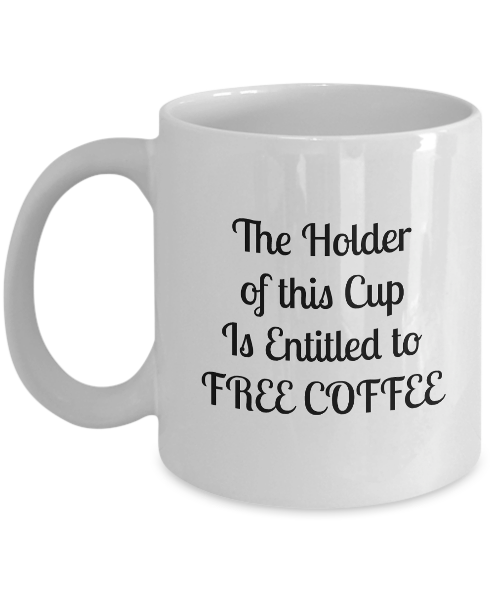 Free Coffee Mug Cup 11 oz. Never Fade