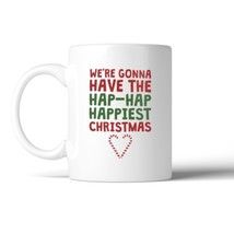 Hap Hap Happy Christmas Mug Christmas Gift Coffee Mug For Holiday - $14.99
