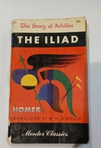 The Iliad The Story of Achilles (Mentor Classics ~1st Printing 1950) - $6.93