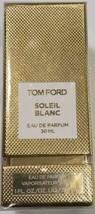 Tom Ford Soleil Blanc 1.0 oz 30 ml Eau De Perfum Spray (NIB) Sealed Auth... - $106.85