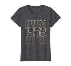 Brother Shirts - Vintage Retro JULY 1952 Aged 66 Years Old Being Awesome... - $19.95+
