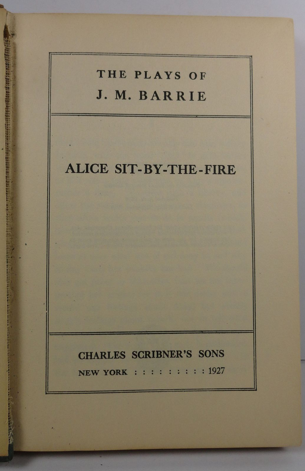 Alice Sit By the Fire The Plays of J. M. Barrie 1927
