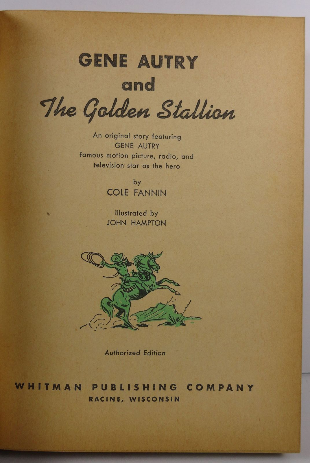Gene Autry and The Golden Stallion Cole Fannin 1954 Whitman