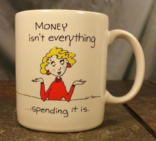 "Primary image for VTG '87 Hallmark Spendthrift Shopper ""Money Isn't Everything"" Coffee Mug Tea Cup"