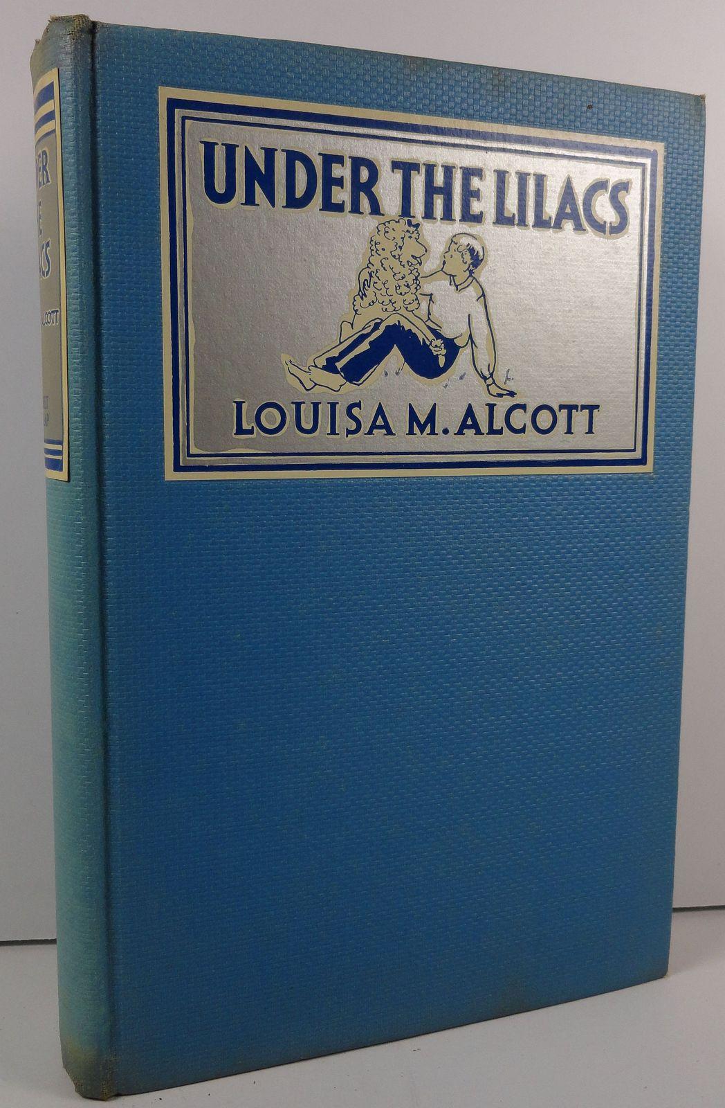 Under the Lilacs Louisa M. Alcott HC/DJ Grosset and Dunlap