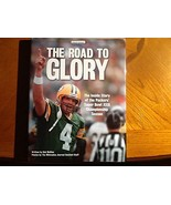 The Road to Glory: The Inside Story of the Packers' Super Bowl Xxxi Cham... - $3.99
