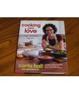Cooking With Love Comfort Food That Hugs You    Carla Hall - $19.97