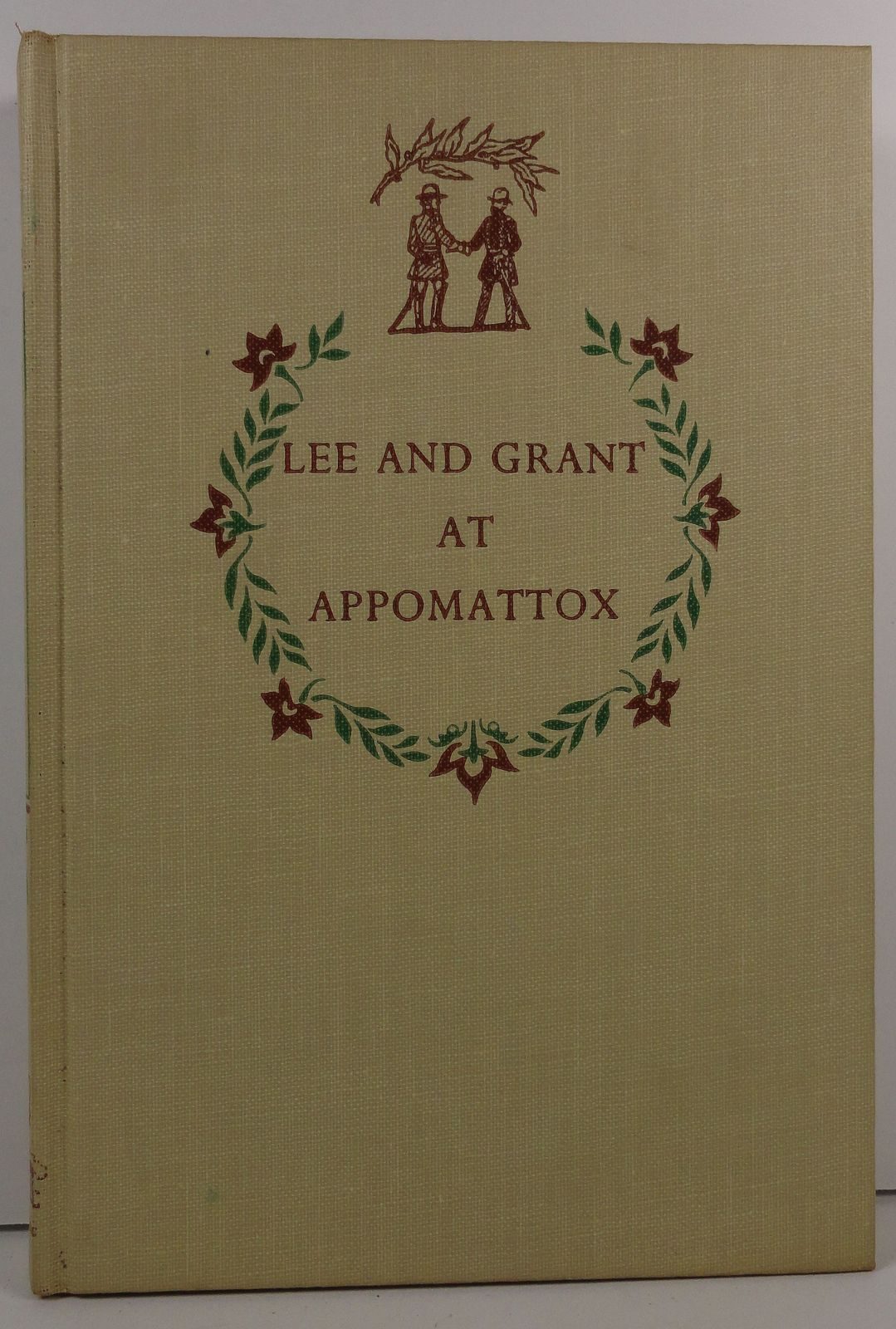 Lee and Grant at Appomattox by MacKinlay Kantor Landmark 8