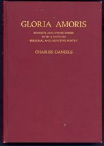 Charles Daniels GLORIA AMORIS Poetry Capri HC Uncommon. - $22.99