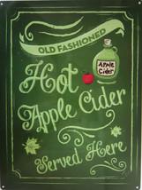 Hot Apple Cider Served Here Metal Sign - $19.95
