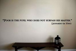Leonardo da Vinci Inspirational Teacher Classroom Quote Vinyl Sticker Decal  - $14.99+