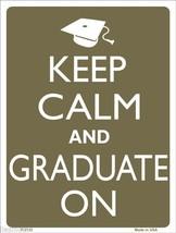"Keep Calm and Graduate On Graduation Humor 9"" x 12"" Metal Novelty Parkin... - $9.95"