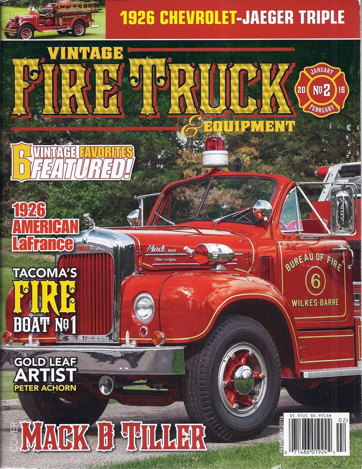 Vintage Fire Truck & Equipment Magazine (February 2016 - Cover: Mack B Tiller...