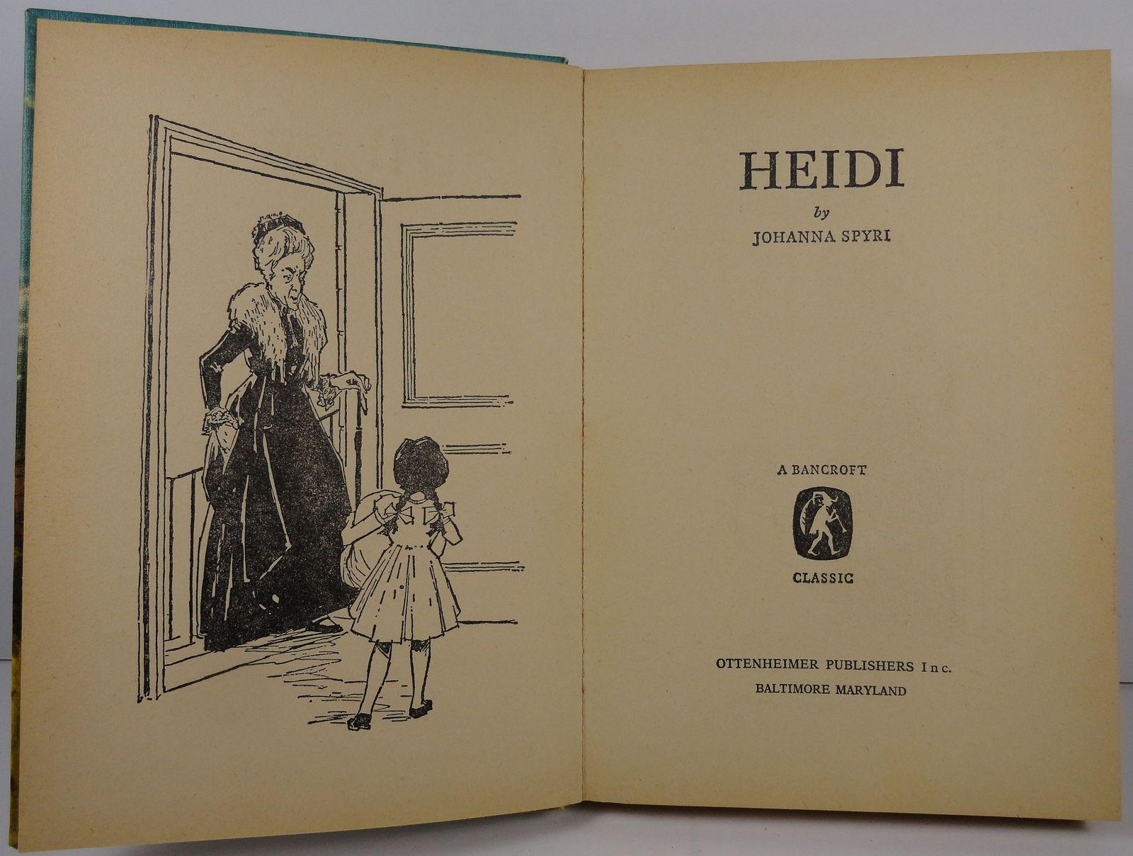 Heidi by Johanna Spyri  A Bancroft Classic