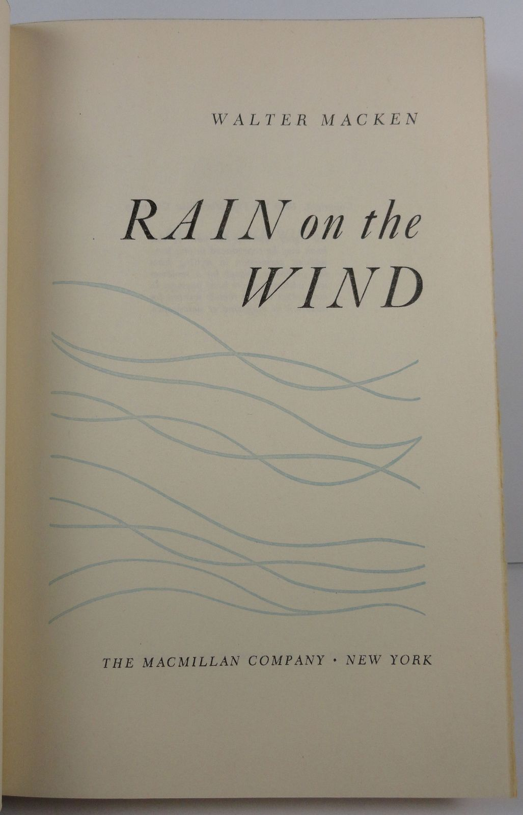 Rain on the Wind by Walter Macken 1950 Macmillan HC/DJ