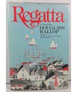 Regatta by Douglass Wallop 1981 W. W. Norton HC/DJ - $5.99