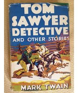 """""""TOM SAWYER DETECTIVE AND OTHER STORIES"""" BY MARK TWAIN, COPYRIGHT 1924, ... - $13.96"""