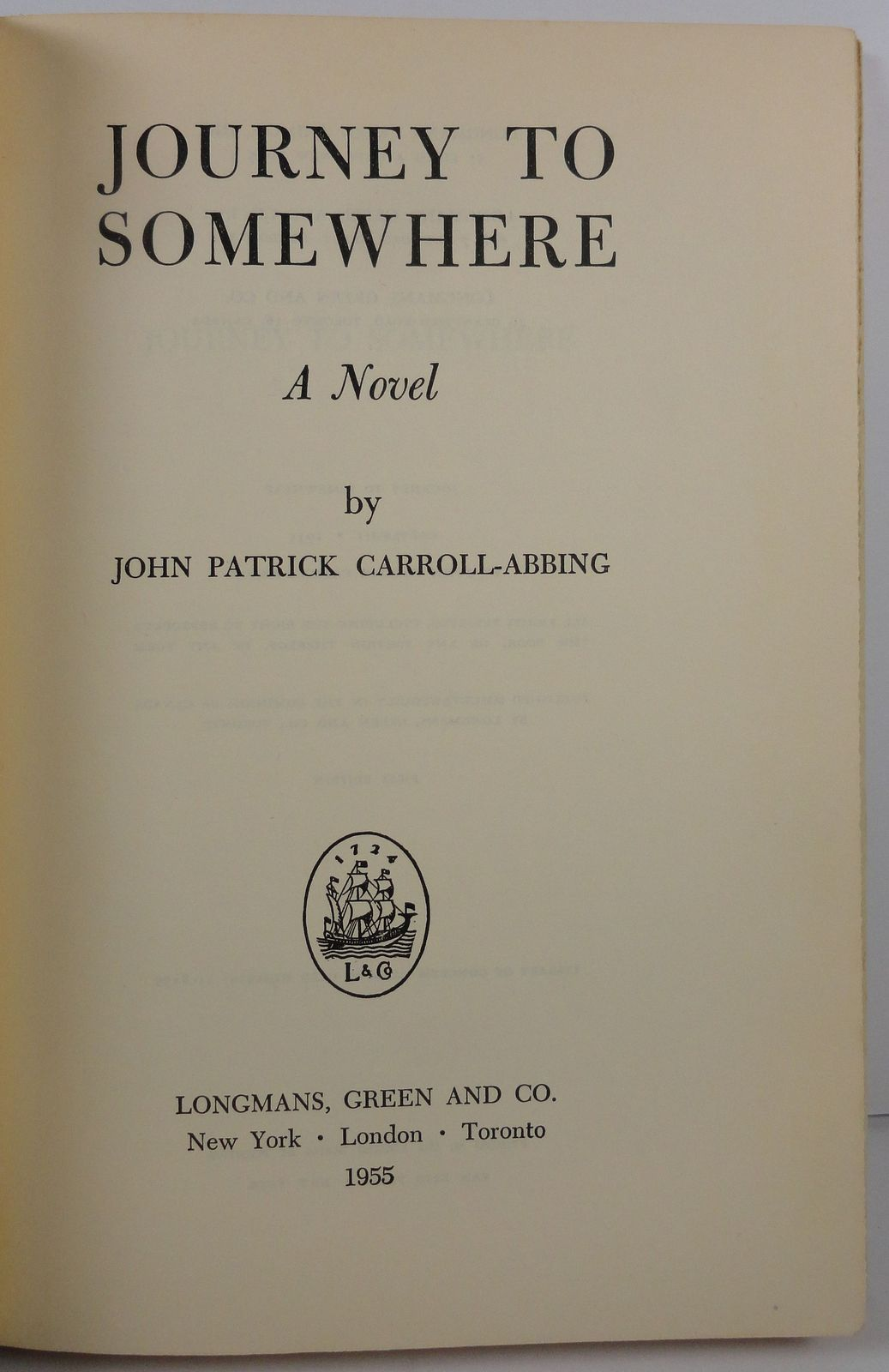 Journey to Somewhere by John Patrick Carroll Abbing Signed