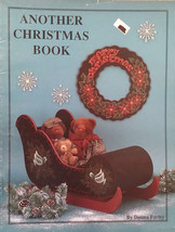 Another Christmas Book By Donna Farley Holiday Tole Painting Book Folk A... - $6.98