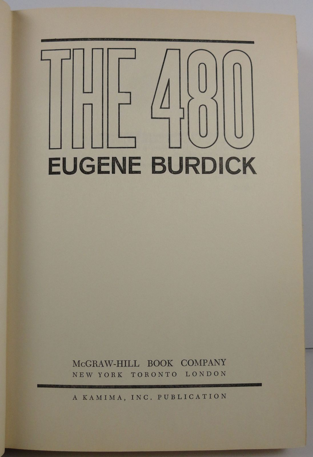 The 480  A Novel of Politics by Eugene Burdick 1964 HC/DJ