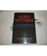 Alien Witness The Comprobe Experience Extraterrestrial & Alien Minds - $49.95
