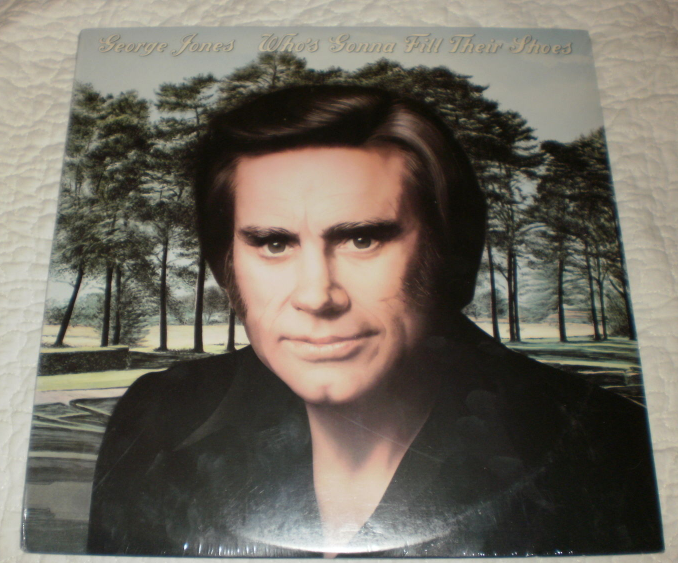George Jones Who's Gonna Fill Their Shoes sealed Vinyl Record Album