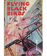 """FLYING BLACK BIRDS"" BY THOMAS BURTIS, AIR COMBAT STORIES FOR BOYS, 1932... - $9.45"
