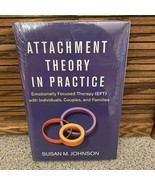 Attachment Theory in Practice: EFT Emotionally Focused Therapy Susan M. ... - $34.64