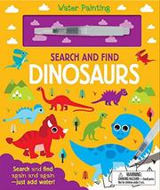 Search and Find Dinosaurs (Water Painting Search and Find) [Board book] ... - $8.90