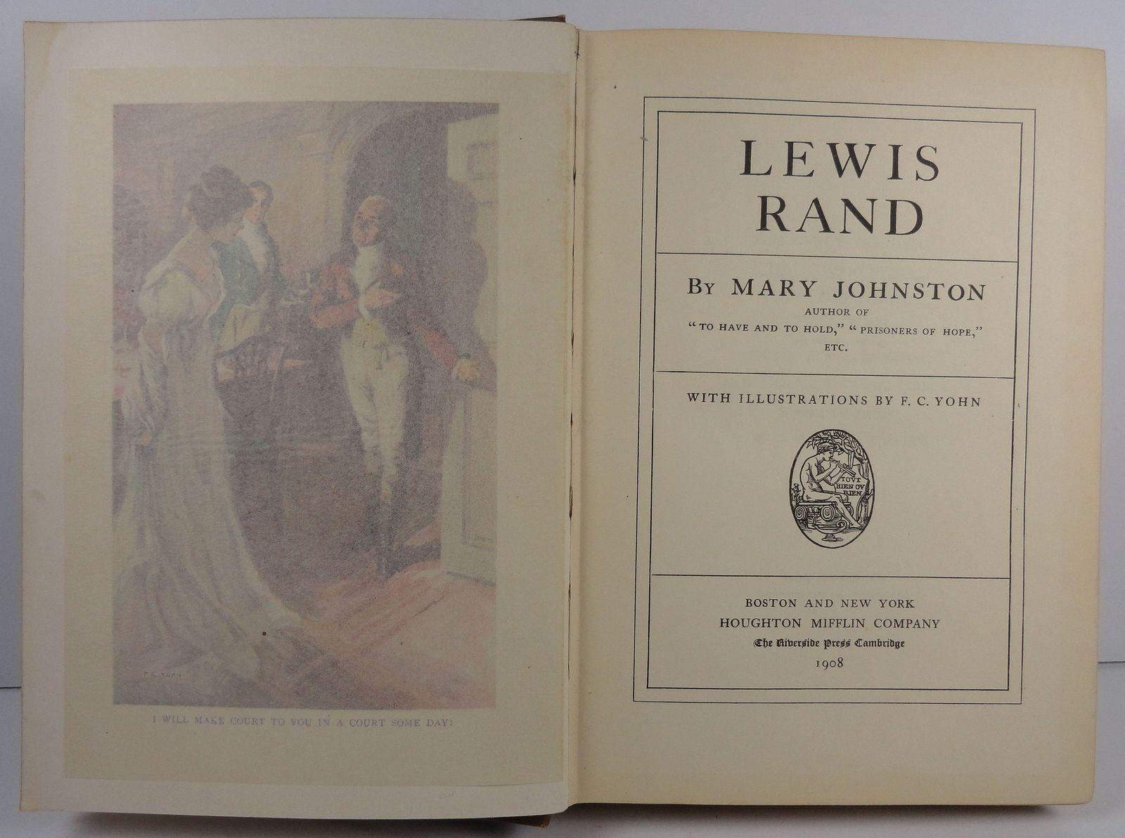Lewis Rand by Mary Johnston F. C. Yohn Illustrations 1908