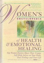 Women's Encyclopedia of Health & Emotional Healing [Hardcover] [Jan 01, ... - $6.86