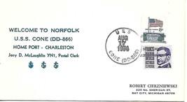 "CONE (DD-866) 17 Aug 1974 ""Welcome to Norfolk"" Nicholson Cachet Locy Typ... - $3.47"