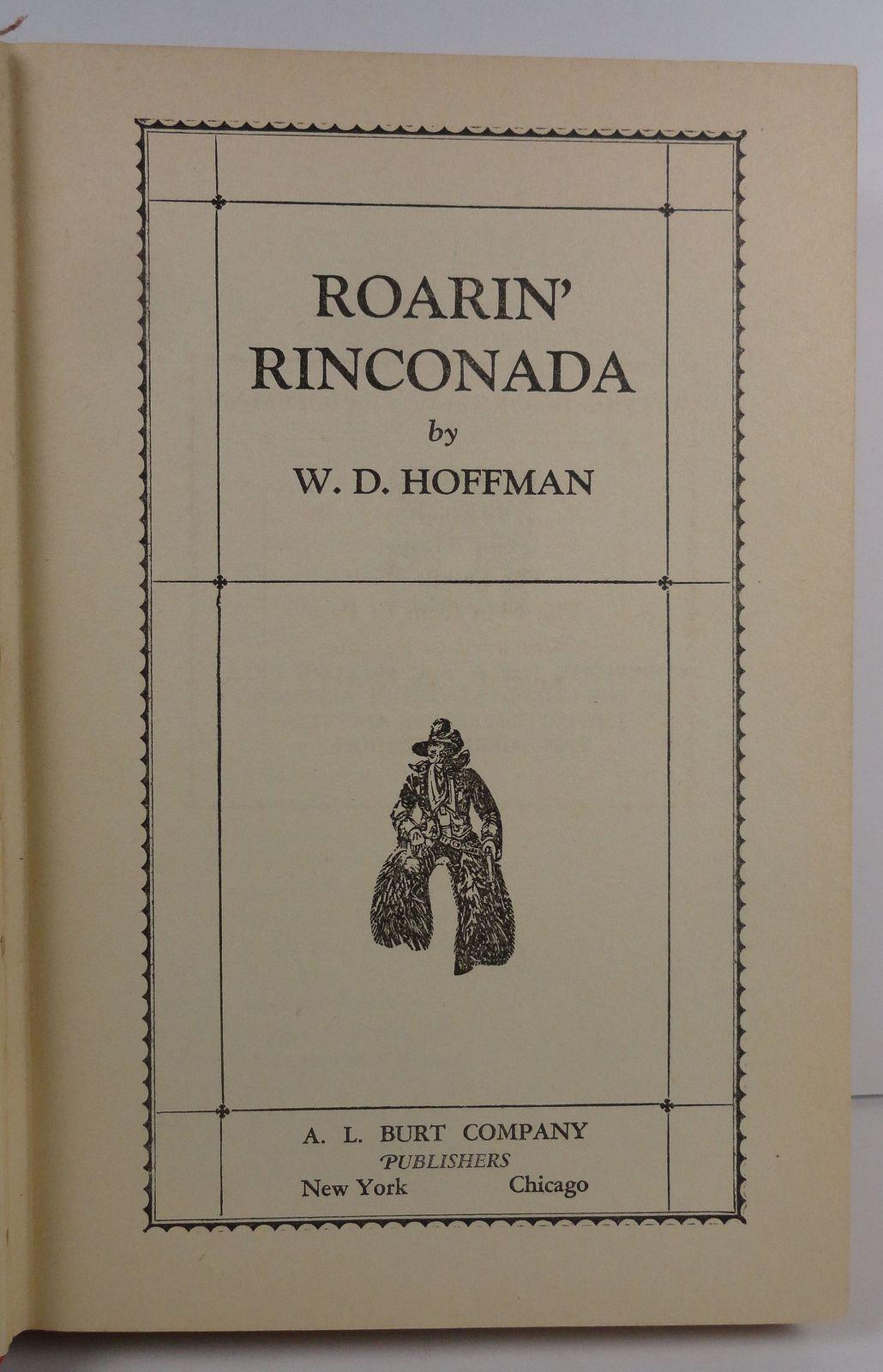 Roarin Rinconada by W. D. Hoffman 1930 A. L. Burt